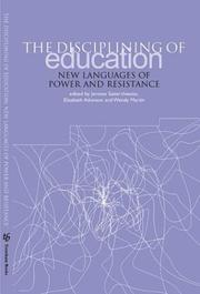 Cover of: The Disciplining of Education |