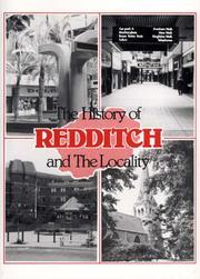 The history of Redditch and the locality by Neville Land