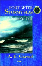 Cover of: Port After Stormy Seas - A Sailor