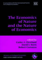Cover of: The Economics of Nature and the Nature of Economics (Advances in Ecological Economics Series) |