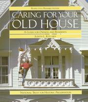 Cover of: Caring for your old house | Judith L. Kitchen
