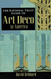 Cover of: The National Trust guide to Art Deco in America | David Gebhard