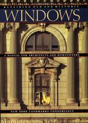 Cover of: Repairing Old and Historic Windows | New York Landmarks Conservancy
