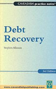 Cover of: Practice Notes on Debt Recovery 3/e (Practice Notes) | Allinson