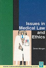 Cover of: Issues in Medical Law and Ethics | Morgan