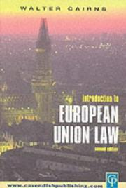 Cover of: Introduction to European Union Law 2nd edition | Walter Cairns