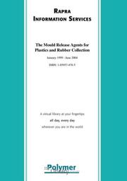Cover of: The Mould Release Agents For Plastics And Rubber Collection