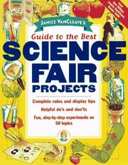 Cover of: Janice VanCleave's guide to the best science fair projects