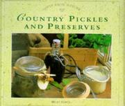 Cover of: Country Pickles and Preserves (Gifts from Nature Series)