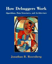 Cover of: How Debuggers work | Jonathan B. Rosenberg
