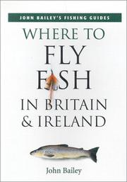 Cover of: Where to Fly Fish in Britain & Ireland