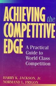 Cover of: Achieving the competitive edge