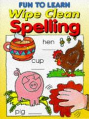 Cover of: Fun to Learn Wipe Clean Spelling (Fun to Learn)