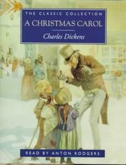 Cover of: A Christmas Carol (The Classic Collection) | Charles Dickens