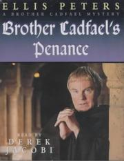 Cover of: Brother Cadfael's penance: the twentieth chronicle of Brother Cadfael