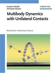 Cover of: Multibody dynamics with unilateral contacts
