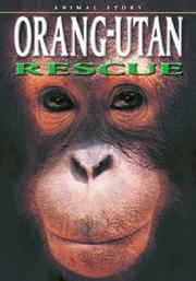 Cover of: Orang-utan Rescue (Animal Story)
