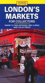 Cover of: Going For: London's Markets for Collectors