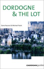 Dordogne & the Lot, 3rd by Dana Facaros, Michael Pauls