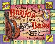 Cover of: Rubber-Band Banjos and a Java Jive Bass