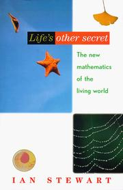 Cover of: Life's other secret: the new mathematics of the living world