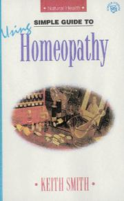 Cover of: Simple Guide to Using Homeopathy (Simple Guides to Natural Health)