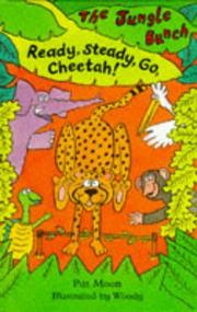 Cover of: Ready, Steady Go, Cheetah! (Jungle Bunch)