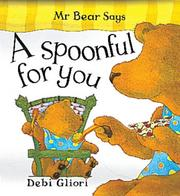 Cover of: Mr. Bear Says a Spoonful for You (Mr.Bear Says)