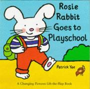 Cover of: Rosie Rabbit Goes to Playschool