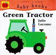 Cover of: Green Tractor (Baby Board Books)