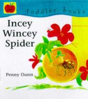 Cover of: Incy Wincy Spider (Toddler Books)