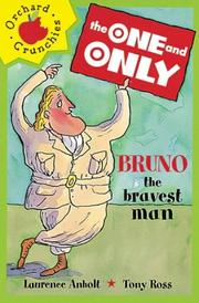 Cover of: Bruno the Bravest Man (One & Only)