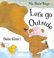 Cover of: Mr. Bear Says Let's Go Outside (Mr.Bear Says)