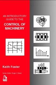 Cover of: An Introductory Guide to the Control of Machinery (Introductory Guide Series (REP))