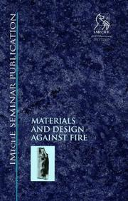 Cover of: Materials and Design Against Fire (IMechE Seminar Publication)