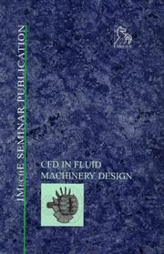 Cover of: Computational Fluid Dynamics in Fluid Machinery Design - IMechE Seminar (IMechE Seminar Publications)