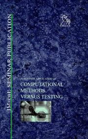 Cover of: Aerospace Application of Computational Methods Versus Testing (IMechE Seminar Publications)