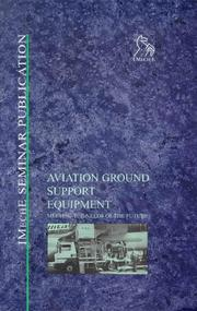 Cover of: Aviation Ground Support Equipment (IMechE Seminar Publications)