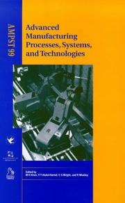 Cover of: Advanced Manufacturing Processes, Systems and Technologies (AMPST 99) |