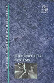 Cover of: Fuel Injection Systems (IMechE Seminar Publications) | PEP  (Professional Engineering Publishers)