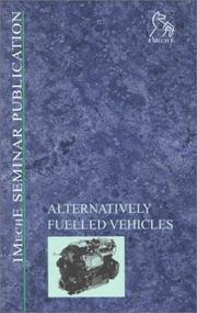 Cover of: Alternatively Fuelled Vehicles (IMechE Seminar Publications)