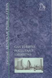 Cover of: Gas Turbine Pollutant Emissions (IMechE Seminar Publications)