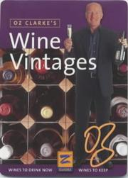 Cover of: Oz Clarke's Wine Vintages (Z Guide)