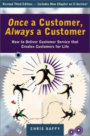 Cover of: Once a Customer Always a Customer | Chris Daffy