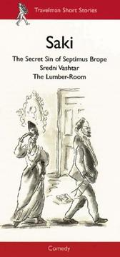 Cover of: The Secret Sin of Septimus Brop, Sredni Vashtar, The Lumber Room