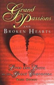 Cover of: Grand Passions and Broken Hearts | Basil Howitt