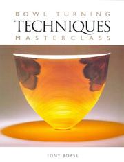 Cover of: Bowl Turning Techniques Masterclass