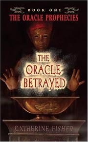 Cover of: The Oracle Betrayed | Catherine Fisher