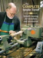 Cover of: The Complete Spindle Turner