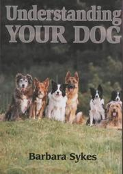 Cover of: Understanding Your Dog | Barbara Sykes